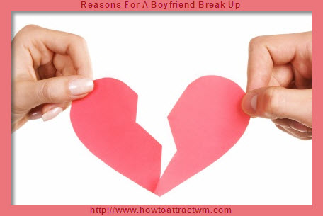 Reasons For A Boyfriend Break Up