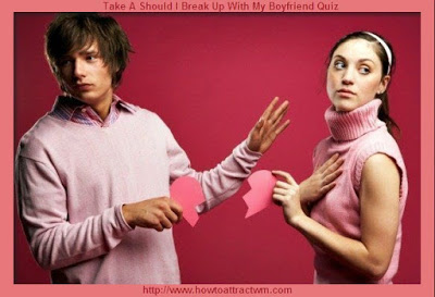Take A Should I Break Up With My Boyfriend Quiz